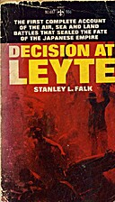 Decision at Leyte by Stanley L. Falk