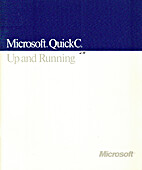 Microsoft Quick C: Up and Running, Version 2