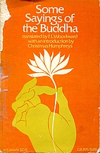 Some Sayings of the Buddha, According to the…