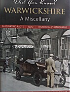Warwickshire Did You Know a Miscellany by…