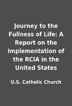 Journey to the Fullness of Life: A Report on…