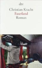 Faserland by Christian Kracht