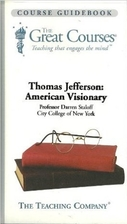 Thomas Jefferson: American Visionary by…