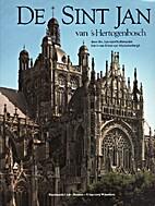 De Sint Jan van 's-Hertogenbosch by Jan van…