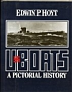 U-Boats: A Pictorial History by Edwin P.…
