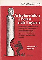 Arbetarråden i Polen och Ungern : en…