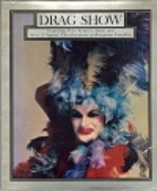 Drag show by Peter Kenna