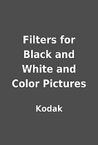 Filters for Black and White and Color…