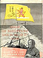 Onder de bloedvlag vn de O 21, 1940-1945…