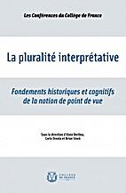 La pluralité interprétative : fondements…