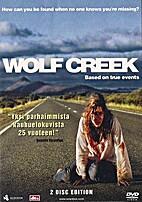 Wolf Creek [2005 movie] by Greg McLean
