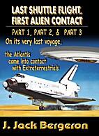 Last Shuttle Flight, First Alien Contact…