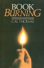 Book Burning by Cal Thomas