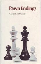 Pawn Endings by Yuri Averbakh