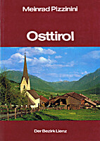 Osttirol. Der Bezirk Lienz - seine…