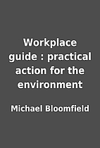 Workplace guide : practical action for the…