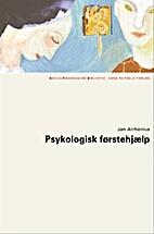 Psykologisk førstehjælp by Jan. Arrhenius
