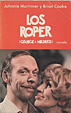 Los Roper (George & Mildred) by Roger…