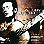 The Legendary Woody Guthrie by Guthrie Woody