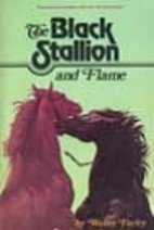 The Black Stallion and Flame by Walter…