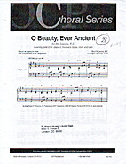 O Beauty Ever Ancient by Roe O'Connor