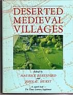 Deserted medieval villages : studies by M.…