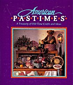America's Pastimes: A Treasury of Old-Time…