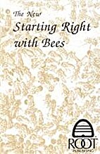 The New Starting Right With Bees: A…