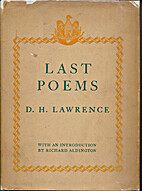 The Last Poems of D. H. Lawrence: 2 by D. H.…