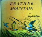 Feather Mountain by Elizabeth Olds