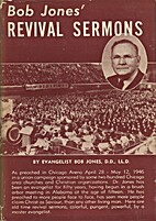 Bob Jones' Revival Sermons by Bob Jones