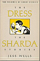 The Dress: The Sharda Stories by Jess Wells
