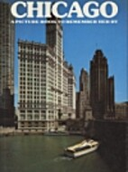 Chicago: A Picture Book to Remember Her By…