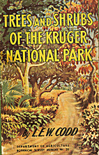Trees and Shrubs of the Kruger National Park…
