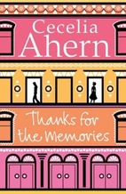Thanks for the Memories: A Novel by Cecelia…
