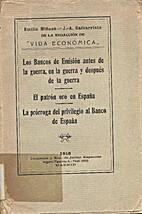Los Bancos de Emisión antes de la guerra,…