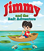 Jimmy and the Raft Adventure by Speedy…