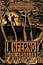 Inferno Los Angeles by Ron Bassilian