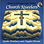 How to Design and Make Church Kneelers by…