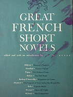 Great French Short Novels by F. W. Dupee