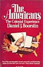 The Americans: The Colonial Experience by…