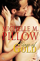 Rings of Gold by Michelle M. Pillow