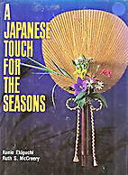 A Japanese Touch for the Seasons by Kunio…