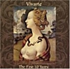 Vivarte the first 10 years by Various…
