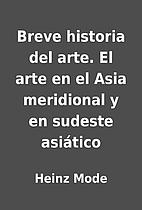 Breve historia del arte. El arte en el Asia…