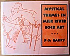 Mystical themes in Milk River rock art by P.…