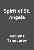 Spirit of St. Angela by Adolphe Tanquerey