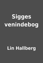 Sigges venindebog by Lin Hallberg