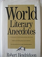 World Literary Anecdotes by Robert…