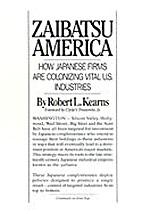 Zaibatsu America : how Japanese firms are…
